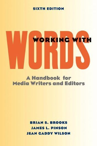 Working with Words: A Handbook for Media Writers and Editors by Brian S. Brooks (2005-12-20)