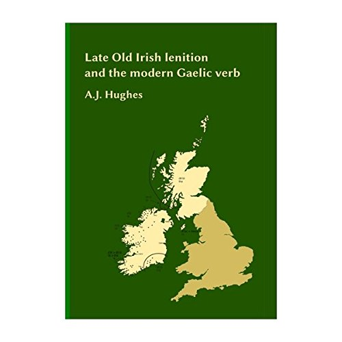 Late Old Irish lenition and the modern Gaelic Verb