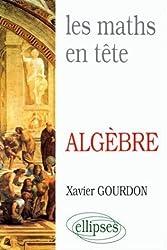 Les Maths en tête: Mathématiques pour M' : algèbre
