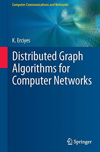 Distributed Graph Algorithms for Computer Networks (Computer Communications and Networks)