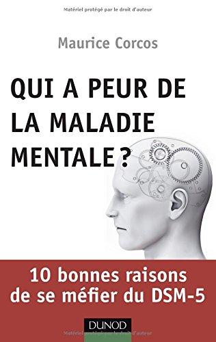 qui-a-peur-de-la-maladie-mentale-10-bonnes-raisons-de-se-mfier-du-dsm-5
