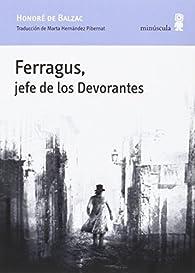 Ferragus, Jefe De Los Devorantes par Honoré de Balzac