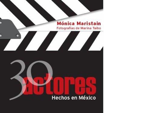 30 Actores Hechos en Mexico