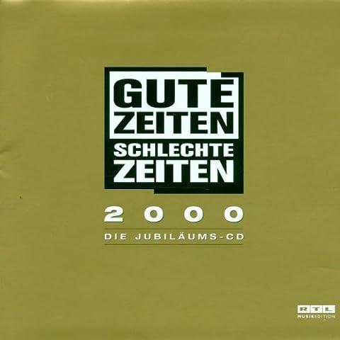 Gute Zeiten Schlechte Zeiten 2000
