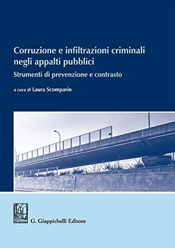Corruzione e infiltrazioni criminali negli appalti pubblici: Strumenti di prevenzione e contrasto