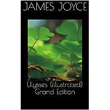 Ulysses (illustrated) Grand Edition (English Edition)