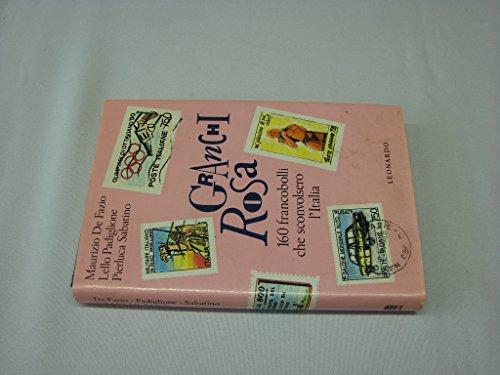 Granchi rosa 160 francobolli che sconvolsero L'Italia