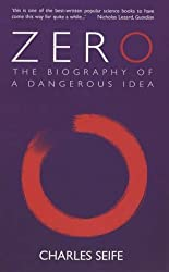 Zero: The Biography of a Dangerous Idea by Charles Seife (2000-10-12)