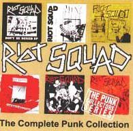 The Complete Punk Collection by Riot Squad