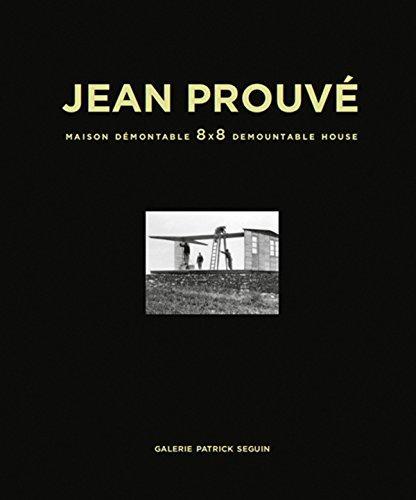 Jean Prouvé : Maison Démontable 8x8 Demountable House par Galerie Patrick Seguin