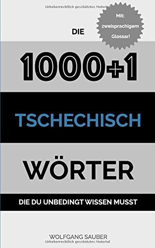 Tschechisch: Die 1000+1 Wörter die du unbedingt wissen musst