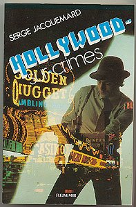 Hollywood sur crimes par Jacquemard S