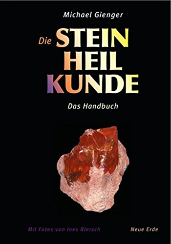 Die Steinheilkunde: Das Handbuch