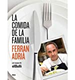 [( La Comida de La Familia (the Family Meal): Home Cooking with Ferran Adria (Spanish) By Adriaa, Ferran ( Author ) Hardcover Jan - 2012)] Hardcover