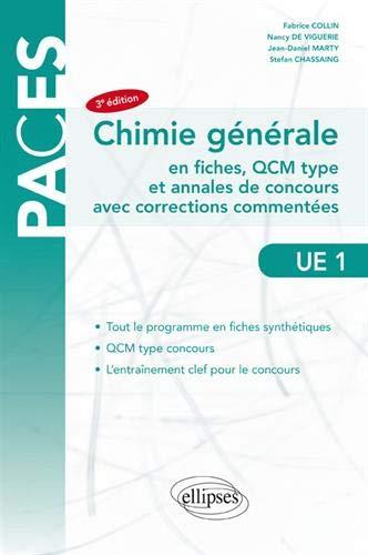 Chimie générale en fiches, QCM type et annales de concours avec corrections commentées UE 1