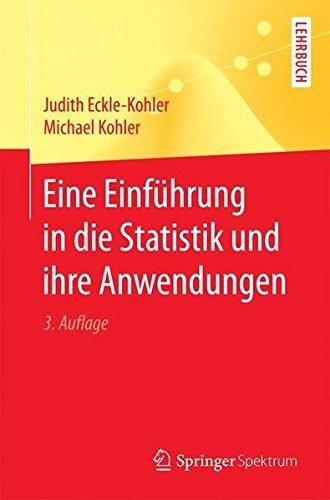 eine-einfuhrung-in-die-statistik-und-ihre-anwendungen-springer-lehrbuch-german-edition