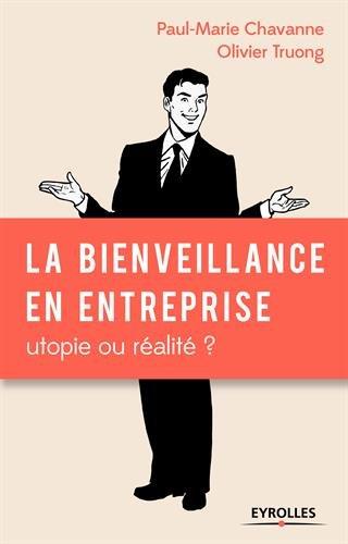 La bienveillance en entreprise : utopie ...