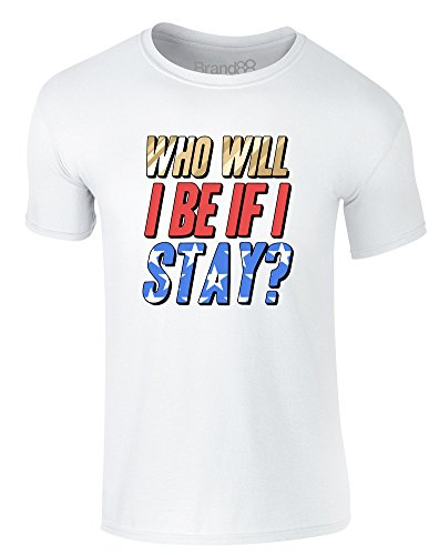 Brand88 - Who Will I Be If I Stay?, Erwachsene Gedrucktes T-Shirt Weiß