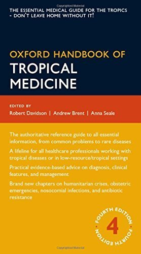 Oxford Handbook of Tropical Medicine (Oxford Medical Handbooks) by Andrew Brent (2014-03-28)