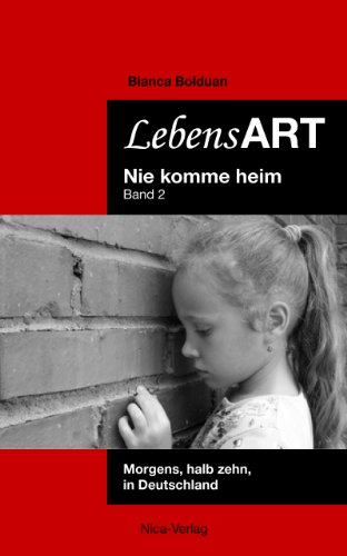 Buchseite und Rezensionen zu 'Morgens, halb zehn, in Deutschland (LebensART - Nie komme heim 2)' von Bianca Bolduan