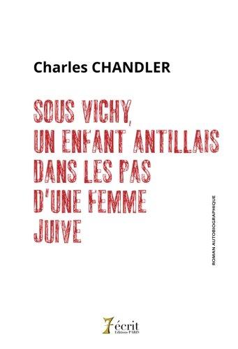 Sous Vichy, un enfant antillais dans les pas dune femme juive
