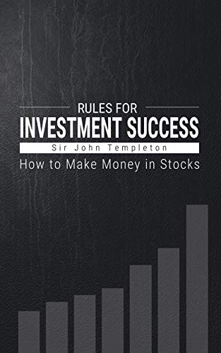 How to Make Money in Stocks: Rules for Investment Success por Sir John Templeton