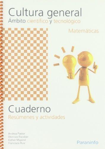 Cuaderno de cultura general ámbito científico y tecnológico. Matemáticas