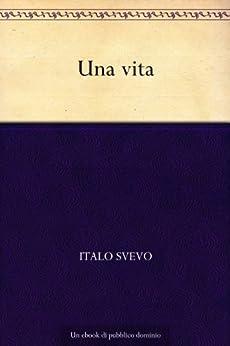 Una vita (Italian Edition) von [Svevo, Italo]