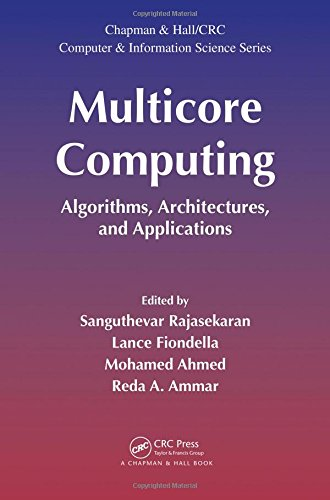 Multicore Computing (Chapman & Hall/CRC Computer and Information Science Series, Band 29)