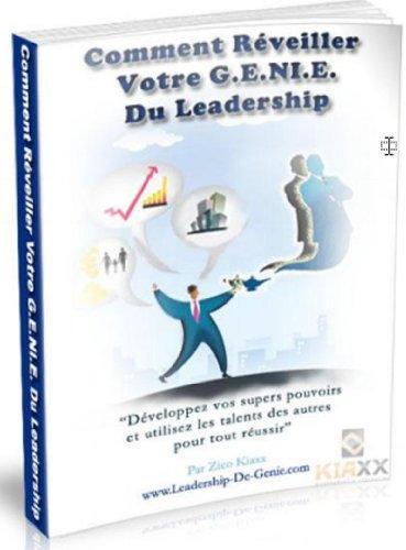 Comment Utiliser le talent et le pouvoir des autres   pour tout Réussir ? (French Edition)