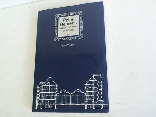 Peter Behrens. Architekt und Designer Buch-Cover