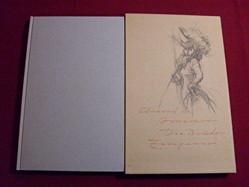 *DIE BRÜDER ZEMGANNO* Mit Illustrationen von Wilhelm M. Busch. Mit wenigen Illustrationen.