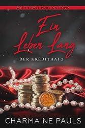 Ein Leben lang (Der Kredithai 2) (German Edition)