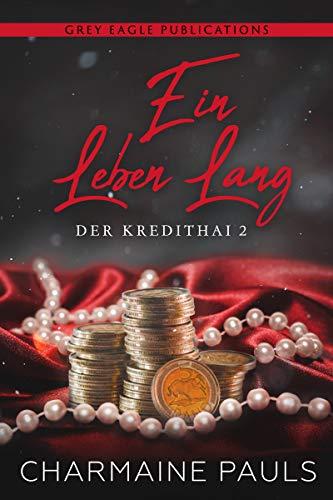 Ein Leben lang (Der Kredithai 2)