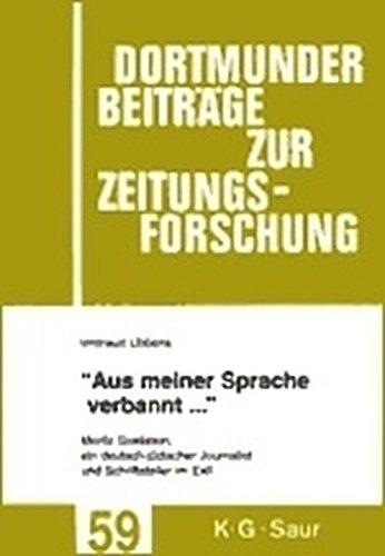 'Aus meiner Sprache verbannt ...' (Dortmunder Beiträge zur Zeitungsforschung)