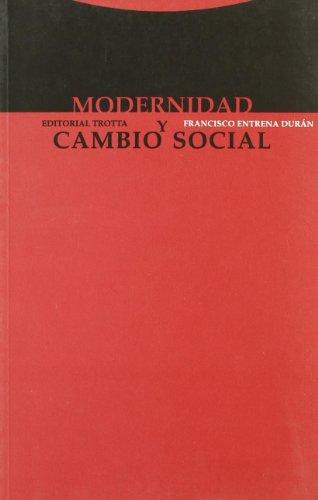 Modernidad y Cambio Social por Francisco Entrena Duran