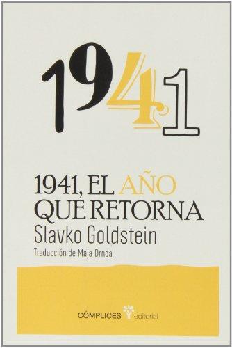 1941, el año que retorna