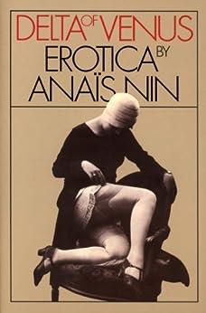 Delta of Venus: Erotica by Anaïs Nin de [Nin, Anaïs]