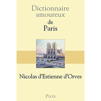 Dictionnaire amoureux de Paris (DICT AMOUREUX)