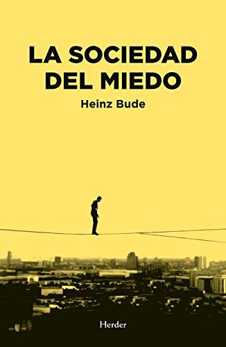 La sociedad del miedo por Heinz Bude