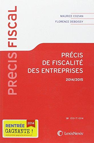 Précis de fiscalité des entreprises 2014-2015 par Florence Deboissy