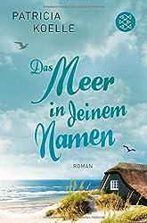 Das Meer in deinem Namen: Roman (Ostsee-Trilogie)