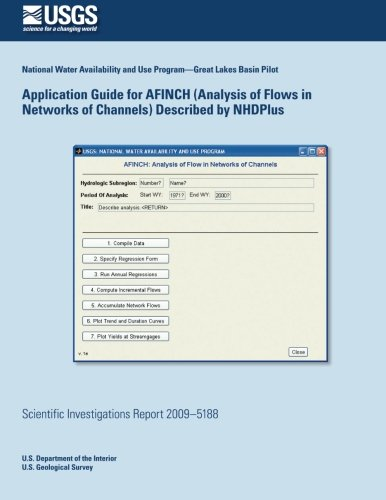 Application Guide for Afinch (Analysis of Flows in Networks of Channels) Described by Nhdplus por U. S. of the Interior