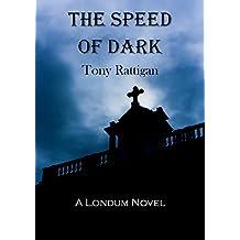 The Speed of Dark (The Londum Series Book 3)