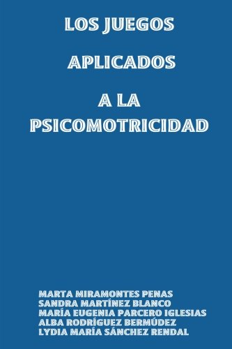 LOS JUEGOS APLICADOS A LA PSICOMOTRICIDAD
