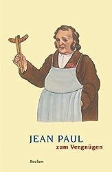 Jean Paul zum Vergnügen (Reclams Universal-Bibliothek)