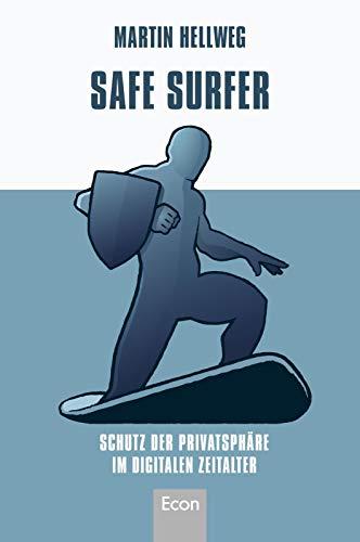 Safe Surfer - Schutz der Privatsphäre im digitalen Zeitalter