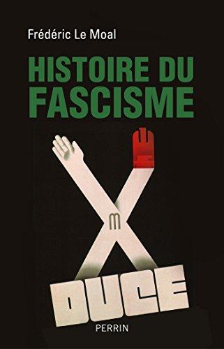 Histoire du fascisme - Le Moal Frederic (2018)