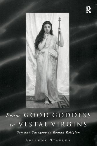 from-good-goddess-to-vestal-virgins-sex-and-category-in-roman-religion