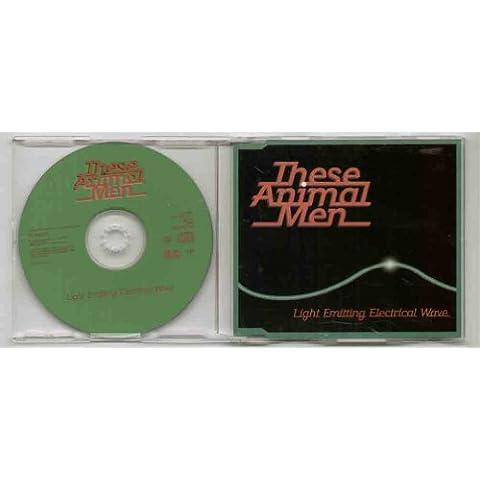 THESE ANIMAL MEN - LIGHT EMITTING ELECTRICAL WAVE - CD (not vinyl)